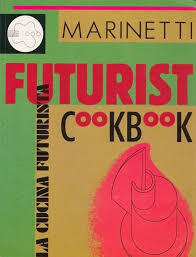 The Futurist Cookbook